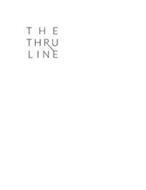 THE THRU LINE