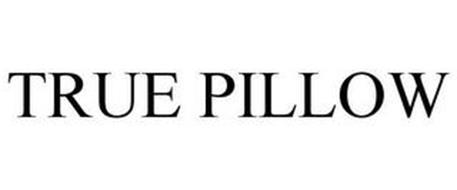 TRUE PILLOW