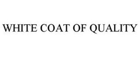 WHITE COAT OF QUALITY
