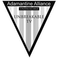 ADAMANTINE ALLIANCE UNBREAKABLE TV