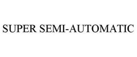 SUPER SEMI-AUTOMATIC