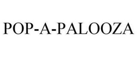 POP-A-PALOOZA