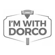 I'M WITH DORCO