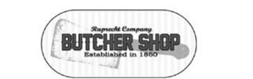 RUPRECHT COMPANY BUTCHER SHOP ESTABLISHED IN 1860