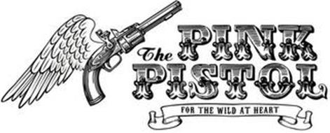 THE PINK PISTOL FOR THE WILD AT HEART