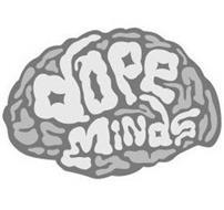 DOPE MINDS