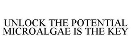 UNLOCK THE POTENTIAL MICROALGAE IS THE KEY