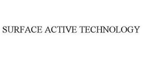 SURFACE ACTIVE TECHNOLOGY