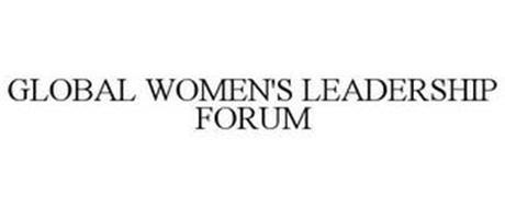 GLOBAL WOMEN'S LEADERSHIP FORUM