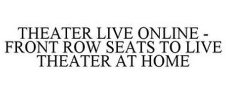 THEATER LIVE ONLINE - FRONT ROW SEATS TO LIVE THEATER AT HOME