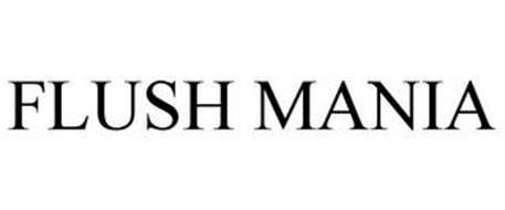 FLUSH MANIA