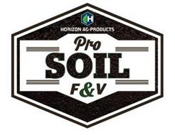 H HORIZON AG-PRODUCTS PRO SOIL F & V