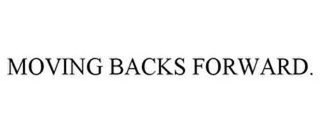 MOVING BACKS FORWARD.