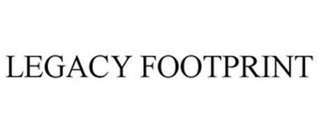 LEGACY FOOTPRINT