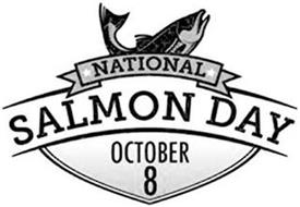 NATIONAL SALMON DAY OCTOBER 8