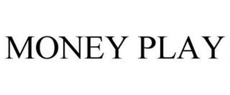 MONEY PLAY