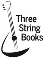 THREE STRING BOOKS