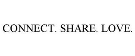 CONNECT. SHARE. LOVE.