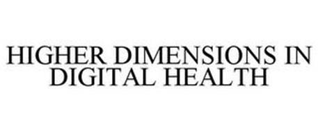 HIGHER DIMENSIONS IN DIGITAL HEALTH