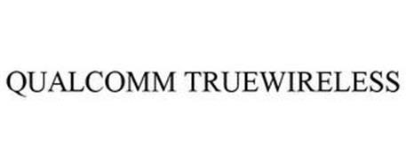 QUALCOMM TRUEWIRELESS