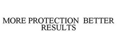 MORE PROTECTION BETTER RESULTS