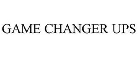 GAME CHANGER UPS