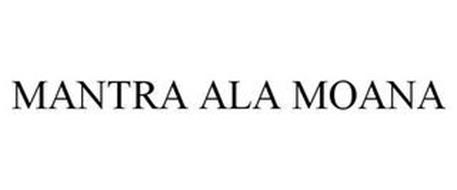 MANTRA ALA MOANA