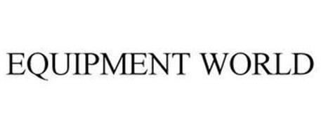 EQUIPMENT WORLD