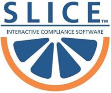 SLICE INTERACTIVE COMPLIANCE SOFTWARE