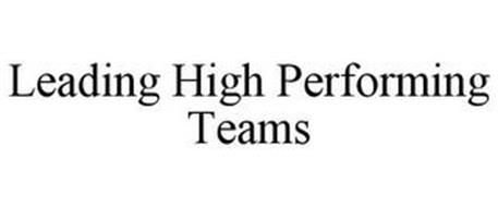 LEADING HIGH PERFORMING TEAMS