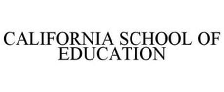 CALIFORNIA SCHOOL OF EDUCATION