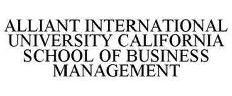 ALLIANT INTERNATIONAL UNIVERSITY CALIFORNIA SCHOOL OF BUSINESS MANAGEMENT