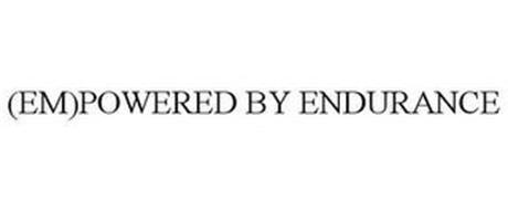 (EM)POWERED BY ENDURANCE