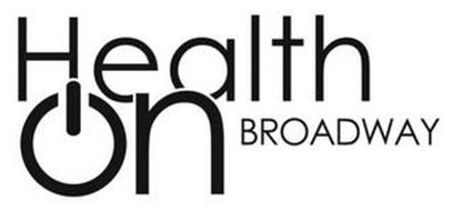 HEALTH ON BROADWAY