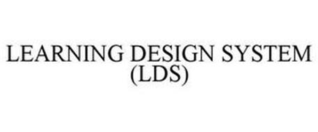 LEARNING DESIGN SYSTEM (LDS)