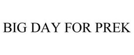 BIG DAY FOR PREK