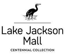 LAKE JACKSON MALL CENTENNIAL COLLECTION