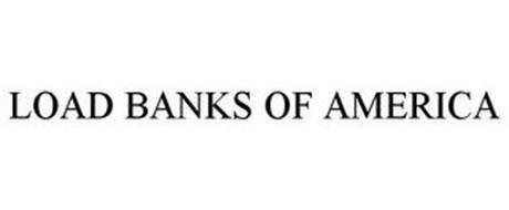 LOAD BANKS OF AMERICA