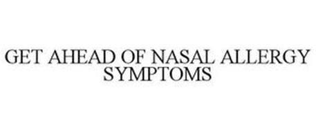 GET AHEAD OF NASAL ALLERGY SYMPTOMS