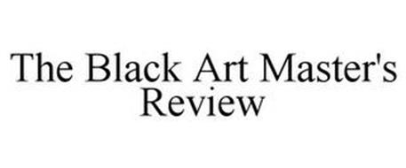 THE BLACK ART MASTER'S REVIEW