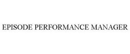 EPISODE PERFORMANCE MANAGER