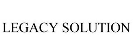 LEGACY SOLUTION