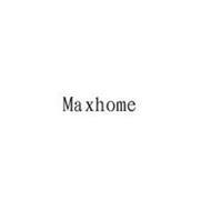 MAXHOME
