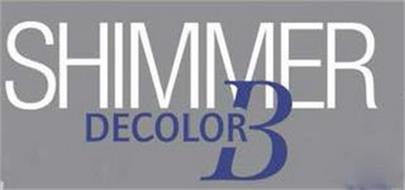 SHIMMER DECOLOR B