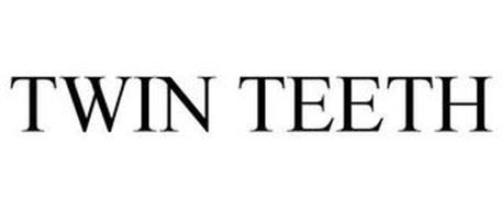 TWIN TEETH