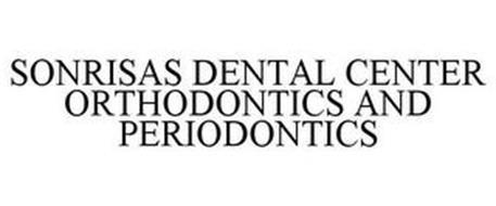 SONRISAS DENTAL CENTER ORTHODONTICS ANDPERIODONTICS