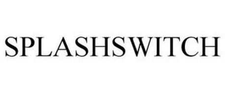 SPLASHSWITCH