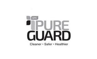 GTC PURE GUARD CLEANER  ·  SAFER  · HEALTHIER
