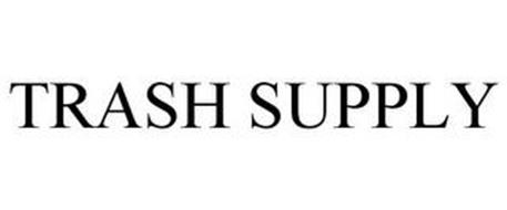 TRASH SUPPLY