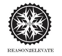R2E REASON2ELEVATE